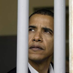Barack Obama: Jail is where he belongs.