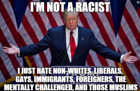 Yes, Trump is racist and unfit
